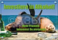 Postkarte Investiere in Alkohol...